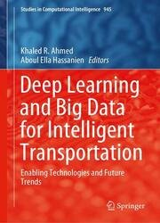Deep Learning and Big Data for Intelligent Transportation: Enabling Technologies and Future Trends